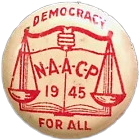 [NAACP pin from 1945]