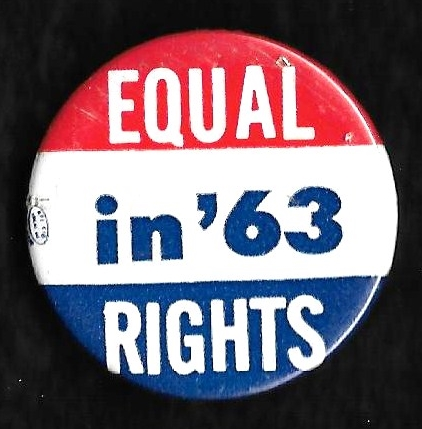 [Equal Rights in '63 pin]