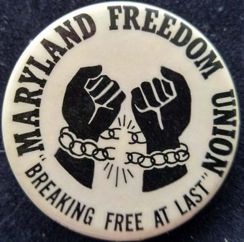 [Maryland Freedom Union pin]